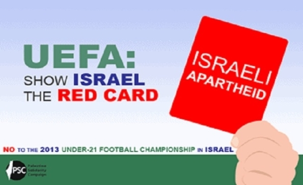 RED CARD for Israel, Kenyataan bantahan telah di lakukan  oleh beberapa kumpulan pro-alestin, yang berpangkalan di Israel, Perancis dan Britain.(Gambar ihsan: Palestine Solidarity Campaign)